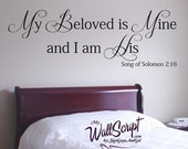 My Beloved is Mine and I am His, Bedroom Wall Decal, Master Bedroom Wall Art, Wall Graphic, Inspirational Wall Decal