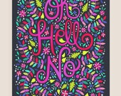 8x10-in 'Oh Hell No' Quote Illustration Print.