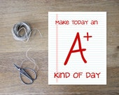 Inspirational Print Gift for Teacher Back to School Teacher Print Teacher Gift Today A Plus Kind of Day Best Teacher Gift Notepaper Red