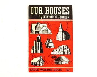 "Vintage ""Our Houses"" Little Wonder Book No. 109 (c.1951) - Collectible Children's Book, Ephemera, Altered Art"