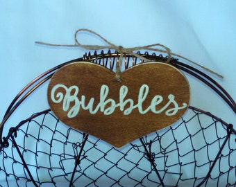 """Rustic Wedding """"Bubbles"""" Sign  for Your Rustic, Country, Shabby Chic Wedding- or for birthdays, anniversaries, or graduation. Ready to Ship."""