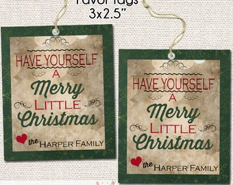 Have Yourself a Merry Little Christmas Printable Gift Tags - Personalized Christmas Gift Tags - Holiday Tags - Printable