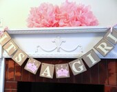 Its A Girl Banner- Princess Baby Shower Decorations - Baby Announcements - Its A Girl Banner-Baby Shower Banners