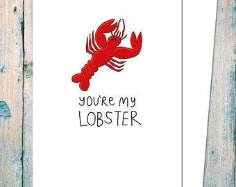 Funny You're my lobster - I love you / valentines day card