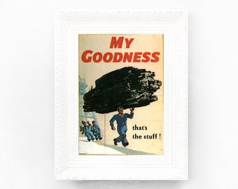 4x6 My Goodness Guinness Print Original Advertisement Book Plate Ireland Brewerania Advert Gilroy Illustration Coal Miner