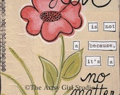Love No Matter What - Art Print - Available in three sizes