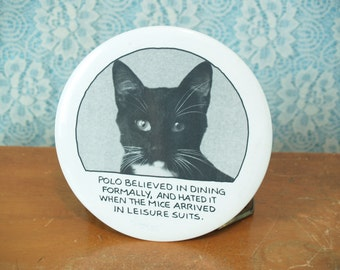1970s 1980s Oversized Black and White Cat Pinback Button Wall Hanging with Funny Caption / Kitchsy Animal Cartoon Kitten Kitty Pin Button