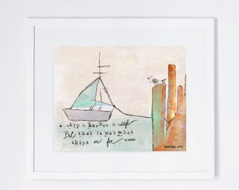 Ship in Harbor is Safe Quote Mixed Media Art