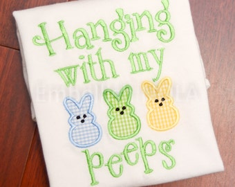 Hanging with my peepes Applique Shirt or Bodysuit