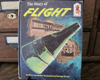 Vintage The Story of Flight by Mary Lee Settle