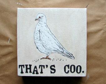 Original Bird Art with Word Play-Pigeon Bird Wall Art, Mixed Media Painting, Gift for Bird Lover, Wife Gift, Geek Art