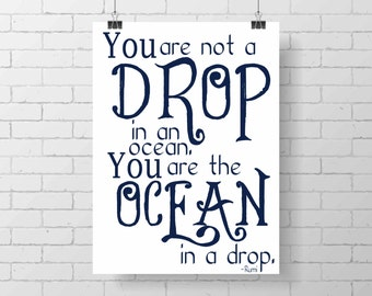 Nautical Print- Nautical nursery - inspirational print - wall art - home decor - You are the Ocean in a Drop- Rumi quote - typography print
