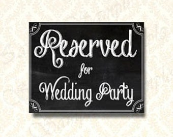 Reserved Wedding Party Sign, Reserved Seating Printable Chalkboard Sign,  Instant Download Wedding Dressing Room Sign, 5x7 and x10 - 193