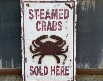 "Weathered ""Steamed Crabs"" Sign"