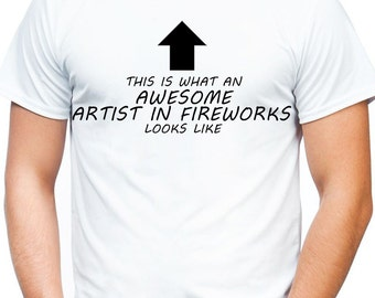 AWESOME ARTIST in FIREWORKS T Shirt Official Personalised This is What Looks Like Black White Red Unisex Display Arranger Firework Team