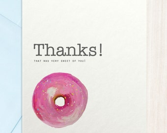 Thanks - That Was Very Sweet of You - Thank You Card