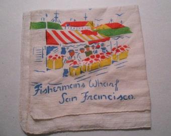 vintage souvenir hankie handkerchief San Francisco Fisherman's Wharf