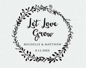 Let Love Grow Stamp - Wedding Favor - Thank You Stamp - Self Inking Stamp - Wood Handle - Personalized - Floral - Wreath - Circle (T243)