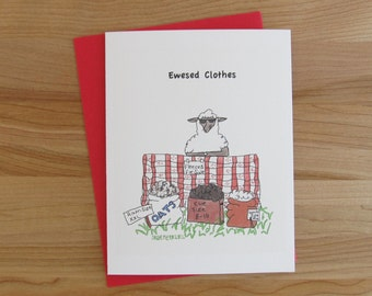 Ewesed Clothes - Sheep Selling Fleeces // humorous card for knitters, crocheters, and lovers of sheep, wool and puns