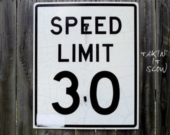 Vintage Road Sign - Speed Limit Sign - Metal - Reflective - Transportation - Industrial Decor - Large - Black and White - 30 MPH Sign
