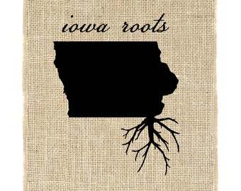 Iowa Roots Unframed, Burlap Art, Custom Wall Art, Know your roots, State Outline, Print on burlap