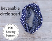 Sewing PATTERN Easy Reversible Circle Scarf or Loop Scarf, two sided-  PDF - Instant Download