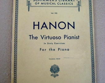 Shirmer's Library of Musical Classcs, Vintage Sheet Music, Hanon The Virtuoso Pianist in Sixty Exercises for the Piano