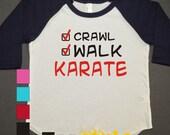 Karate Kids Raglan Personalized Printed Tshirt, 3/4 sleeve, baseball shirt, crawl walk shirt, Toddler Raglan