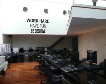 Corporate vinyl wall decals - Work Hard Have Fun removable sticker ideal for companies (ID: 131045)