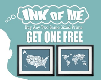 Buy Any Two Prints and Get One Free (same size or smaller)