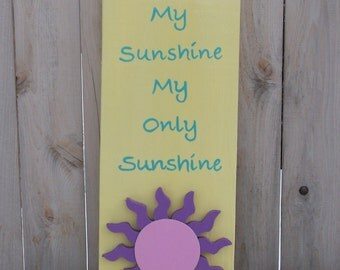 You Are My Sunshine, My Only Sunshine Handpainted Wood Sign Pastels