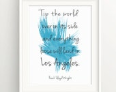 Los Angeles Print- Frank Lloyd Wright Quote - Paint