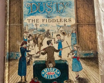 Dusty & The Fiddlers by Miska Miles Illustrated Vintage Childrens Book, Copyright 1962 in Good Condition