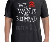 We wants the RedHead by festiviTees