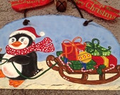 Penguin with presents on sleigh sign hand painted slate Christmas decor