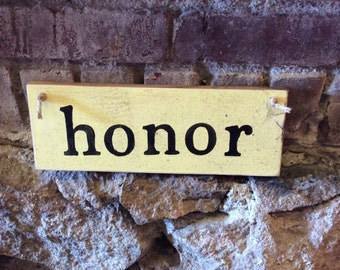 Honor Rustic Sign