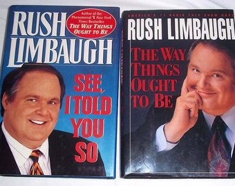 Two Rush Limbaugh Books - The Way Things Ought to Be and See I Told You So - Hardcover with Dust Jackets
