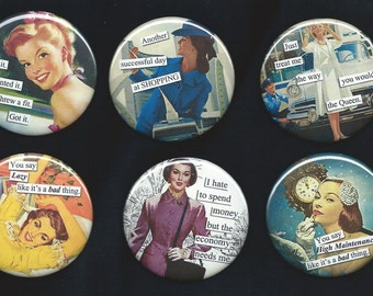 Vintage Housewives Go Shopping, funny quotes, retro, High Maintenance, Set of Six 2.25 round magnets, pin backs, mirrors, bottle openers
