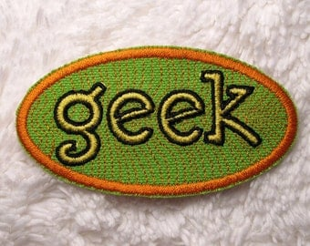 GEEK Patch - Embroidered Iron-On Patch - Geekery - Orange, Yellow, Black Geek Patch on Lime Green Twill - Accessories - Gift for Geek