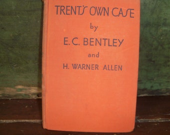 Antique Book Novel Trent's Own Case Bentley First Edition Hardcover 1936