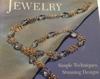 Making Bead & Wire Jewelry by Dawn Cusick - Simple Techniques, Stunning Designs
