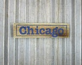 "Chicago Sign - 13-3/4"" x 3-1/2"" Rustic Wooden City Sign - Reclaimed Wood City Sign"