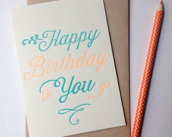 Happy Birthday To You letterpress greeting card