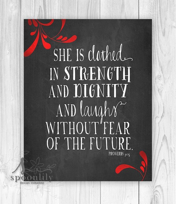 Proverbs 31 25: She Is Clothed In Strength And Dignity. Proverbs 31:25