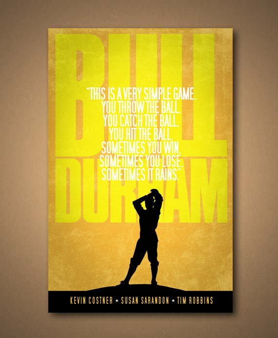 """BULL DURHAM Movie """"Very Simple Game"""" Quote Poster"""