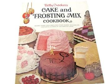 Vintage Cookbook, 1960's Betty Crocker's Cake and Frosting Mix Cookbook, 1960's, Vintage Recipes, Cake, Dessert, Baking Recipes