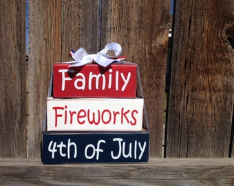 4th of July wood stacker blocks--family fireworks 4th of July