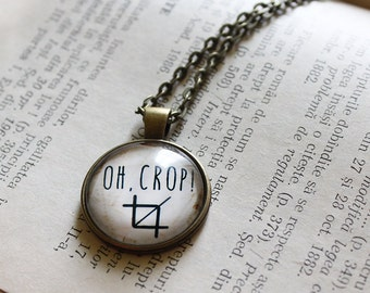 Oh, Crop ! Pendant - Photography Quote Necklace - Photographer Gift - Designer Gift - Funny Necklace - Photo Buff - Funny quote