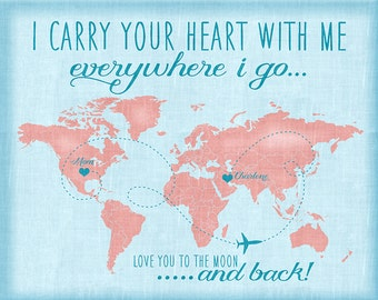 I Carry Your Heart With Me, Custom Quote Map, Long Distance Relationship, Mom, Dad, Sister, Friend, Family, Brother, Military Deployment