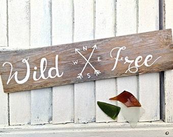 Inspirational Wall Art-Wild and Free Travel Sign on Reclaimed Wood-Beach House Signs